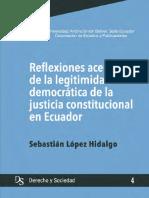 Sebastian Lopez - Reflexiones acerca de la legitimidad Democrática de la Justicia Constitucional.pdf