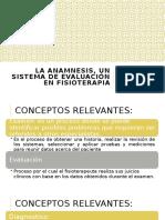 La anamnesis, un sistema de evaluación en