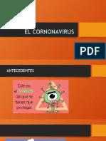 EL CORNONAVIRUS.pptx