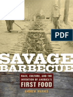 Andrew Warnes - Savage Barbecue_ Race, Culture, and the Invention of America's First Food-University of Georgia Press (2008).pdf
