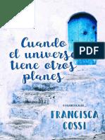 Cuando el universo tiene otros - Francisca Cossi