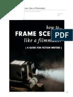 How to Frame Scenes Like a Filmmaker
