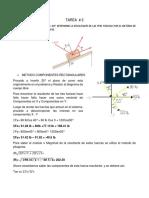 1) SABIENDO QUE EL ANGULO  a = 40°, DETERMINE LA RESULTANTE DE LAS TRES FUERZAS POR EL METÓDO DE LAS COMPONENTES RECTANGULARES.