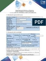Guía de actividades y rúbrica de evaluación Modelación de los experimentos de simulación