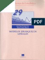 [Cuadernos de Estadística 29] Jose Luis Gaviria Soto, María Castro Morera - Modelos jerárquicos multinivel (2005, Editorial La Muralla S.A.).pdf
