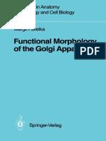 [Advances in Anatomy Embryology and Cell Biology 106] Dr. med. univ. Margit Pavelka (auth.) - Functional Morphology of the Golgi Apparatus (1987, Springer-Verlag Berlin Heidelberg)