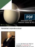 14 Innovación para medición holista de ROI Jorge Alagon Millward Brown
