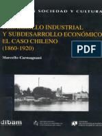 Carmagnani, Desarrollo industrial y subdesarrollo economico.pdf