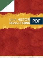 UNA HISTORIA DIGNA DE CONTAR