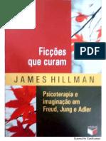 James Hillman - Ficções que Curam