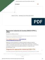 Reparación industrial de bombas de inyección BOSCH VP44 y VP30