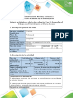 Guía de actividades y rúbrica de evaluación - Fase 2 - Desarrollar el trabajo uno Determinación problema de caso