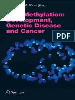(Current Topics in Microbiology and Immunology 310) C. Bonifer, P. Lefevre (auth.), Prof. Dr. Walter Doerfler, Petra Böhm (eds.) - DNA Methylation_ Development, Genetic Disease and Cancer-Springer-Ver.pdf