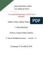 """La comercialización por covid-19 en el Salvador"""""""