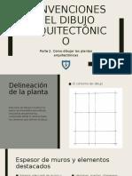 CONVENCIONES DEL DIBUJO ARQUITECTÓNICO 2