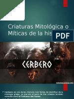 Criaturas Mitológica o Míticas de la historia.pptx