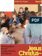 Biblische Geschichten für Kinder - Band 3 - Jesus Christus, Herr der Welt