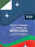 Cartilha - Como Trabalhar nos Países do MERCOSUL   /    Cómo trabajar en los países del MERCOSUR