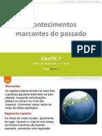 CienTic7- N4 Acontecimentos marcantes do passado