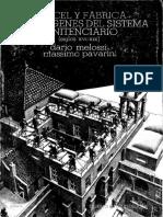 LOS ORIGENES DEL SISTEMA PENITENCIARIO Cárcel y fábrica- Melossi y Pavarini