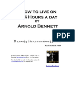 Arnold Bennett - HOW TO LIVE ON 24 HOURS A DAY