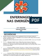 REFERÊNCIAS BIBLIOGRÁFICAS PARA DISICIPLINA DE ENFERMAGEM NAS EMERGÊNCIAS