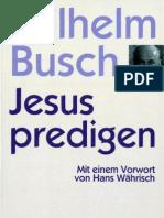 Jesus predigen - nicht irgendwas
