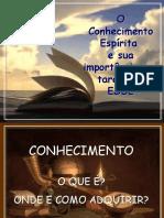 O_Conhecimento_Espirita_e_sua_importancia_na_tarefa_do_ESDE (1)