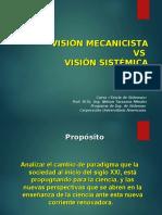 Visión mecanicista vs visión sistemica..ppt