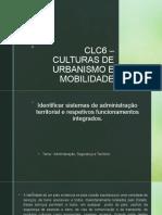 CLC6 – CULTURAS DE URBANISMO E MOBILIDADE