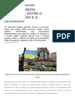 Extrema Direita Ucraniana, Entre o Nacionalismo e a Desordem – Le Monde Diplomatique