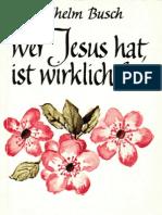 Wer Jesus hat ist wirklich frei