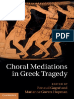 Choral Mediations in Greek Tragedy - Eds. Renaud Gagné & Marianne Govers Hopman