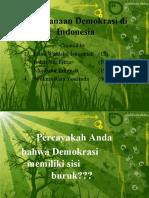 pelaksanaandemokrasidiindonesia-090327044023-phpapp01
