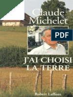 Claude Michelet - jai choisi la terre