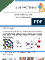 PATOLOGIAS DE PROTEINAS EQ.4 (1).pptx · versión 1.pptx