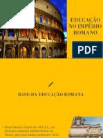 EDUCAÇÃO NO IIMPÉRIO ROMANO.pptx