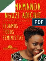 Chimamanda Ngozi Adichie  - Sejamos todos feministas