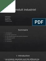 Produit industriel.pptx