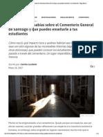 7 datos que no sabías sobre el Cementerio General de Santiago y que puedes enseñarle a tus estudiantes - Elige Educar