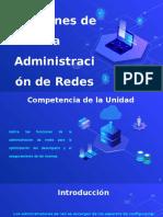 Unidad I Funciones de  la administración de redes.