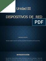 Unidad III Dispositivos de Red