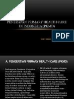 3.PENERAPAN PRIMARY HEALTH CARE DI INDONESIA (pkmd-2.pptx