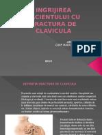 INGRIJIREA PACIENTULUI CU FRACTURA DE CLAVICULA