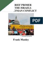Brief Primer on the Israeli-Palestinian Dispute 27 Dec 2010