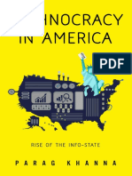 Parag Khanna - Technocracy in America_ Rise of the Info-State (2017, CreateSpace) - libgen.lc.pdf