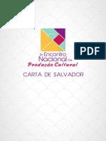 Cópia de Carta de Salvador - ENPROCULT 2013 - O que é um produtor cultural.pdf