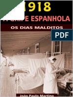 1918 - A Gripe Espanhola - João Paulo Martino.pdf