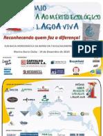 Troféu Honra ao Mérito Ecológico Lagoa Viva 2010