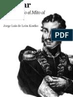 «Bolívar -- Devolviendo el Mito al Altar» Jorge Luis de León Kostko
